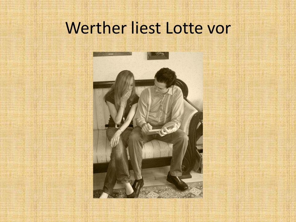 Werther liest Lotte vor