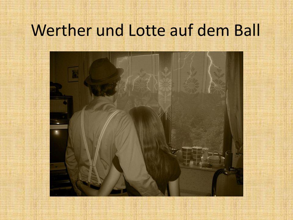 Werther und Lotte auf dem Ball