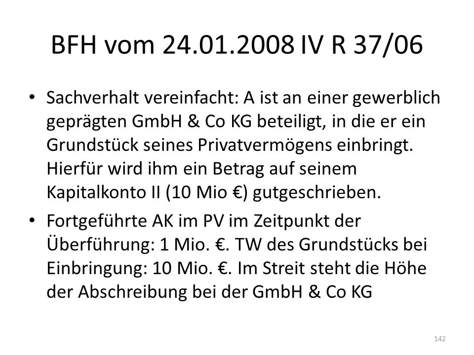 BFH vom 24.01.2008 IV R 37/06