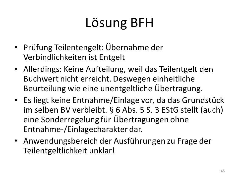 Lösung BFH Prüfung Teilentengelt: Übernahme der Verbindlichkeiten ist Entgelt.