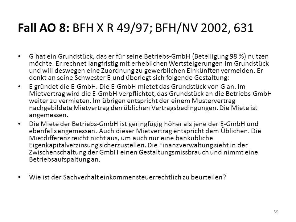Fall AO 8: BFH X R 49/97; BFH/NV 2002, 631