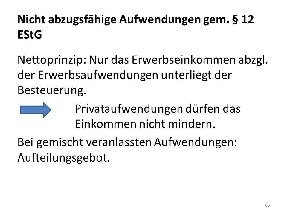 Nicht abzugsfähige Aufwendungen gem. § 12 EStG