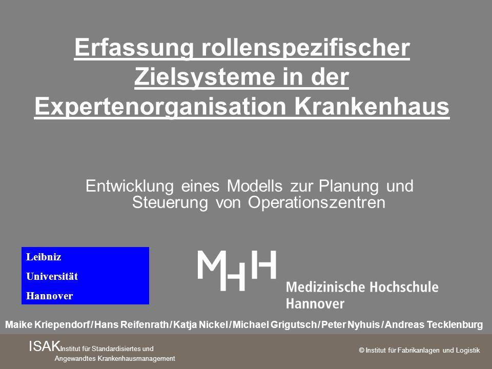 Erfassung rollenspezifischer Zielsysteme in der Expertenorganisation Krankenhaus