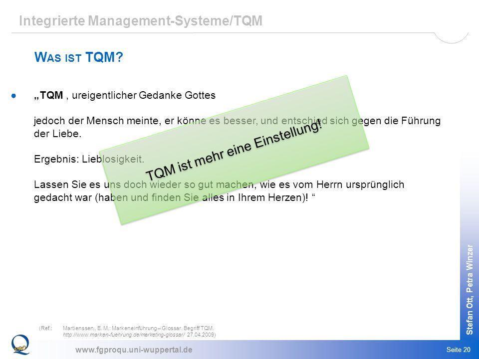 TQM ist mehr eine Einstellung!