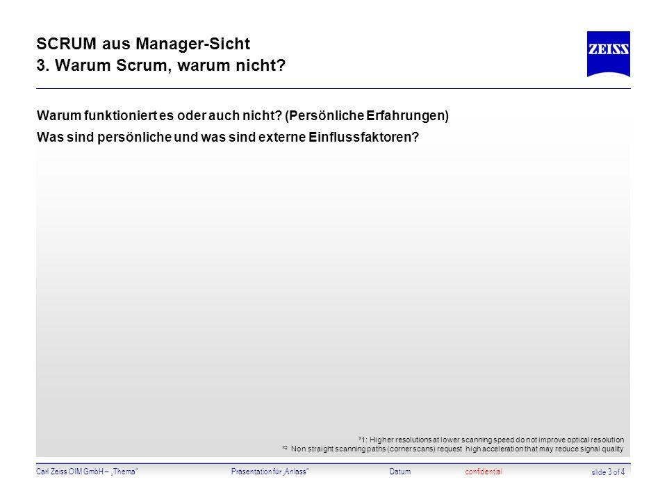SCRUM aus Manager-Sicht 3. Warum Scrum, warum nicht