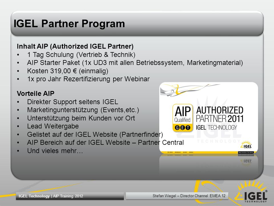 IGEL Partner Program Inhalt AIP (Authorized IGEL Partner)