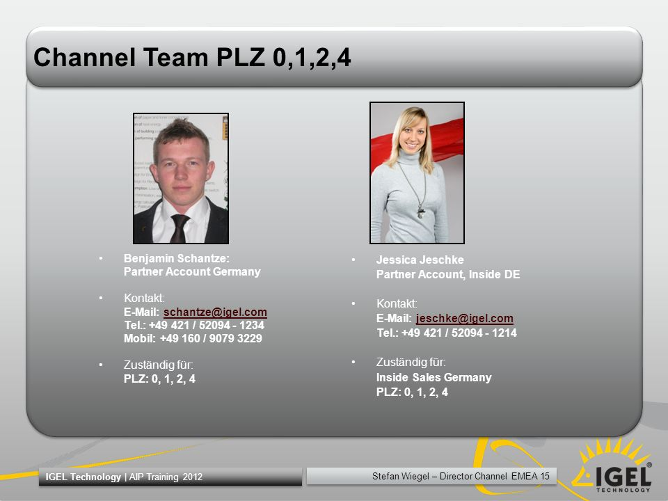Channel Team PLZ 0,1,2,4 Benjamin Schantze: Partner Account Germany