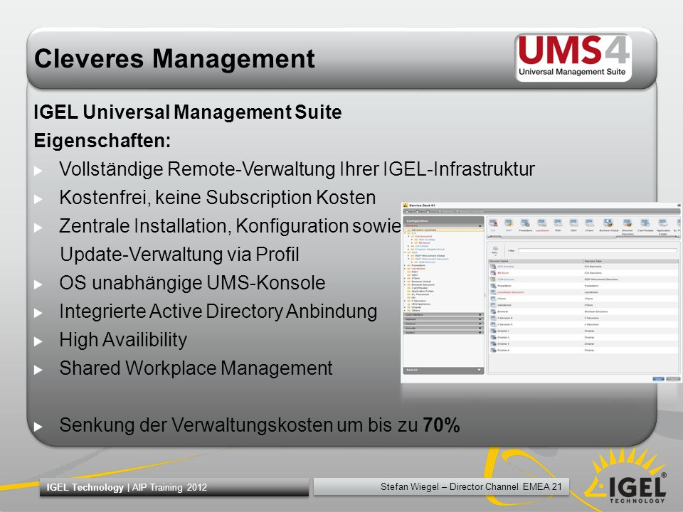 Cleveres Management IGEL Universal Management Suite Eigenschaften: