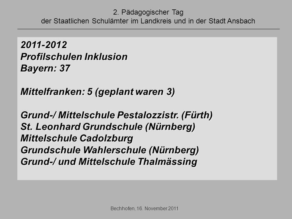 Profilschulen Inklusion Bayern: 37 Mittelfranken: 5 (geplant waren 3)