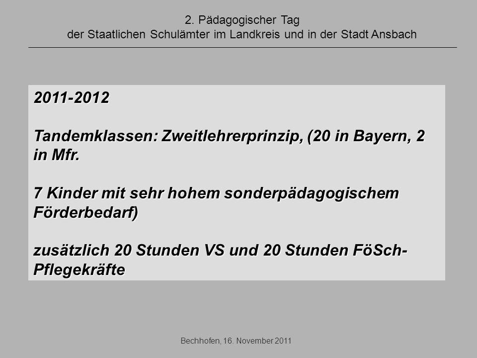 Tandemklassen: Zweitlehrerprinzip, (20 in Bayern, 2 in Mfr.