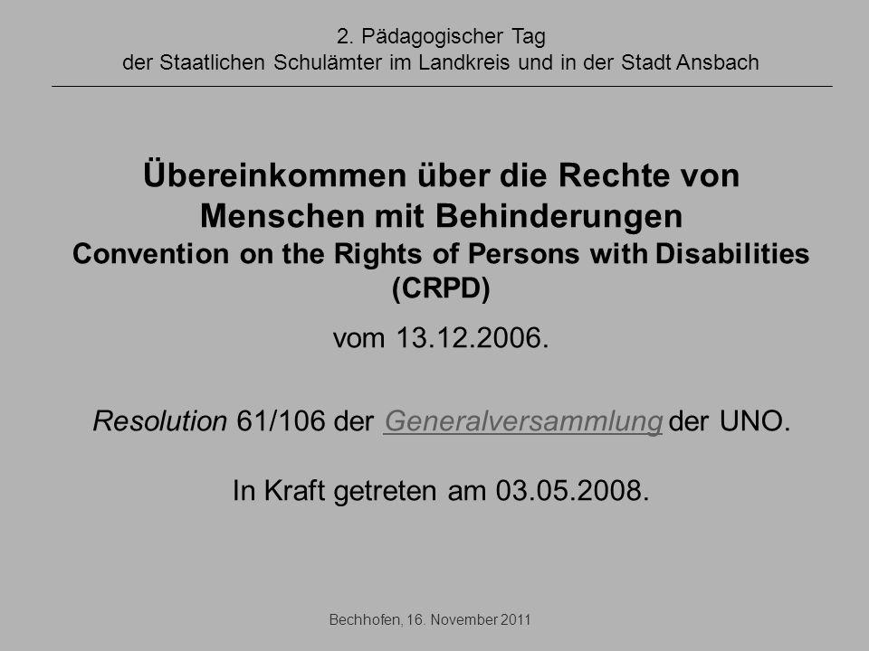 Resolution 61/106 der Generalversammlung der UNO.