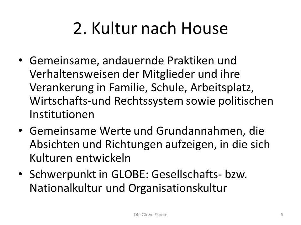2. Kultur nach House
