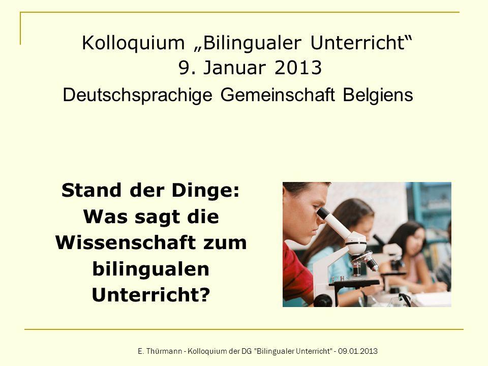 Stand der Dinge: Was sagt die Wissenschaft zum bilingualen Unterricht