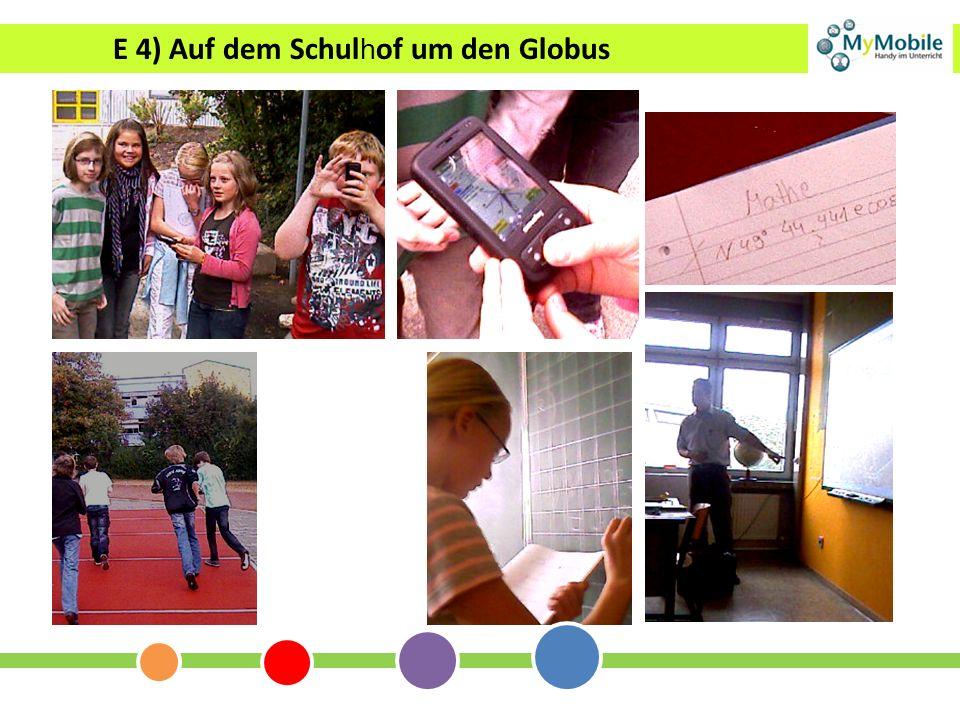 E 4) Auf dem Schulhof um den Globus