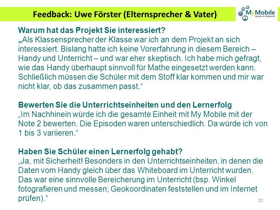 Feedback: Uwe Förster (Elternsprecher & Vater)