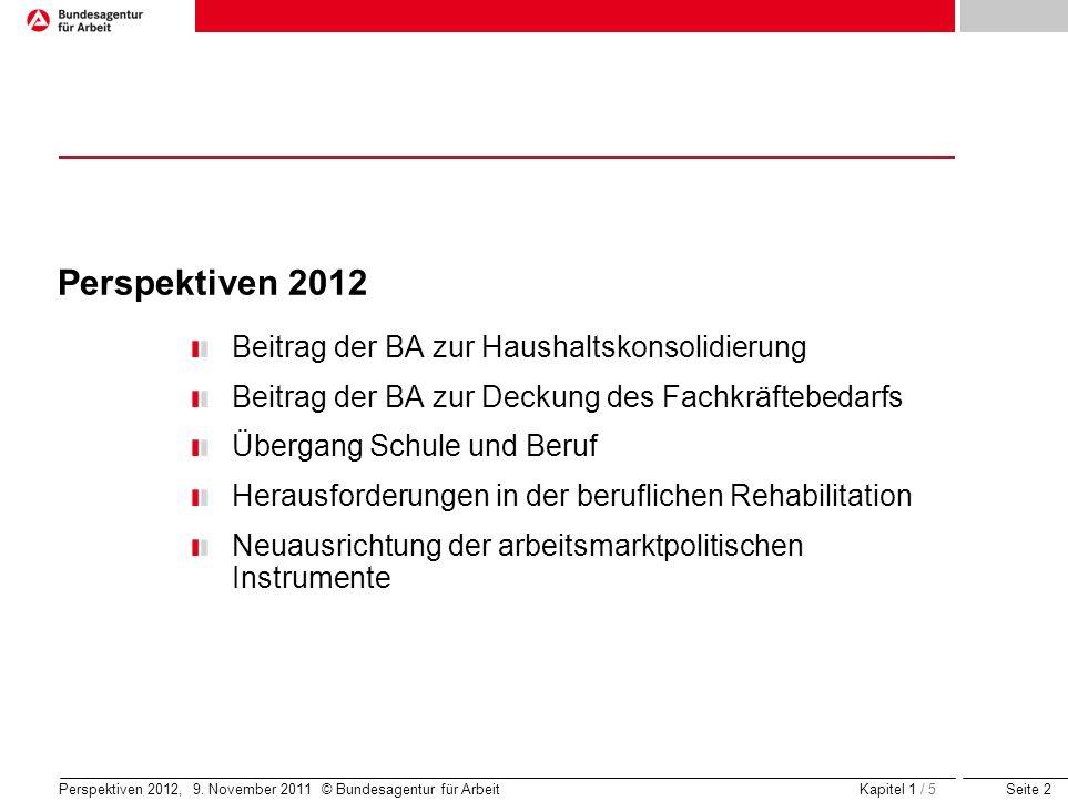 Perspektiven 2012 Beitrag der BA zur Haushaltskonsolidierung