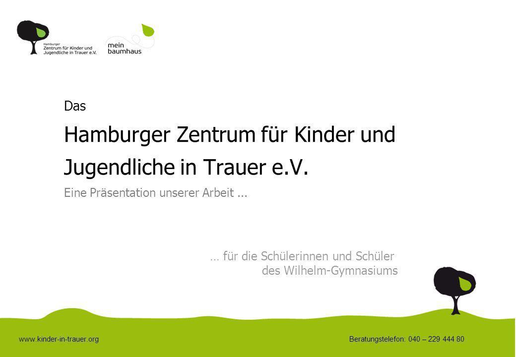 Das Hamburger Zentrum für Kinder und Jugendliche in Trauer e. V