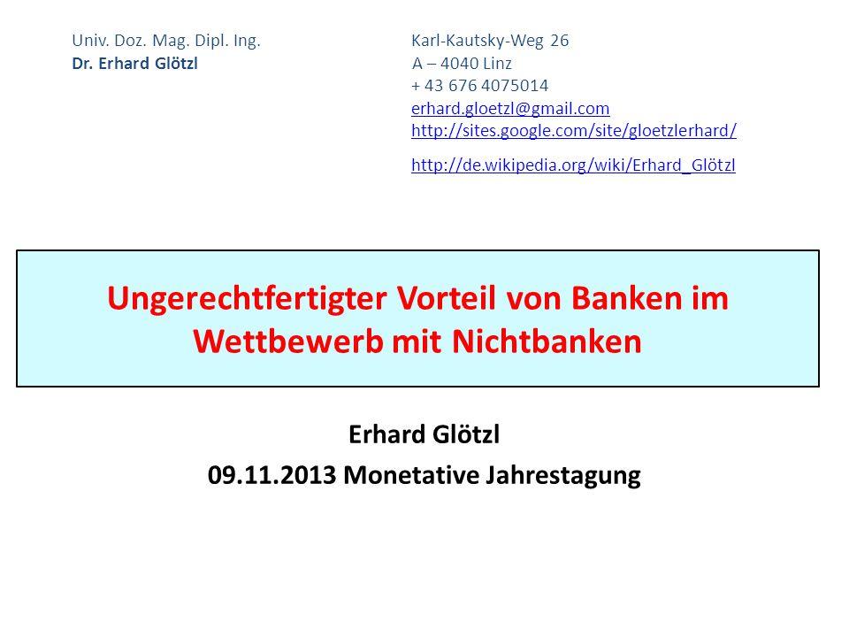 Ungerechtfertigter Vorteil von Banken im Wettbewerb mit Nichtbanken