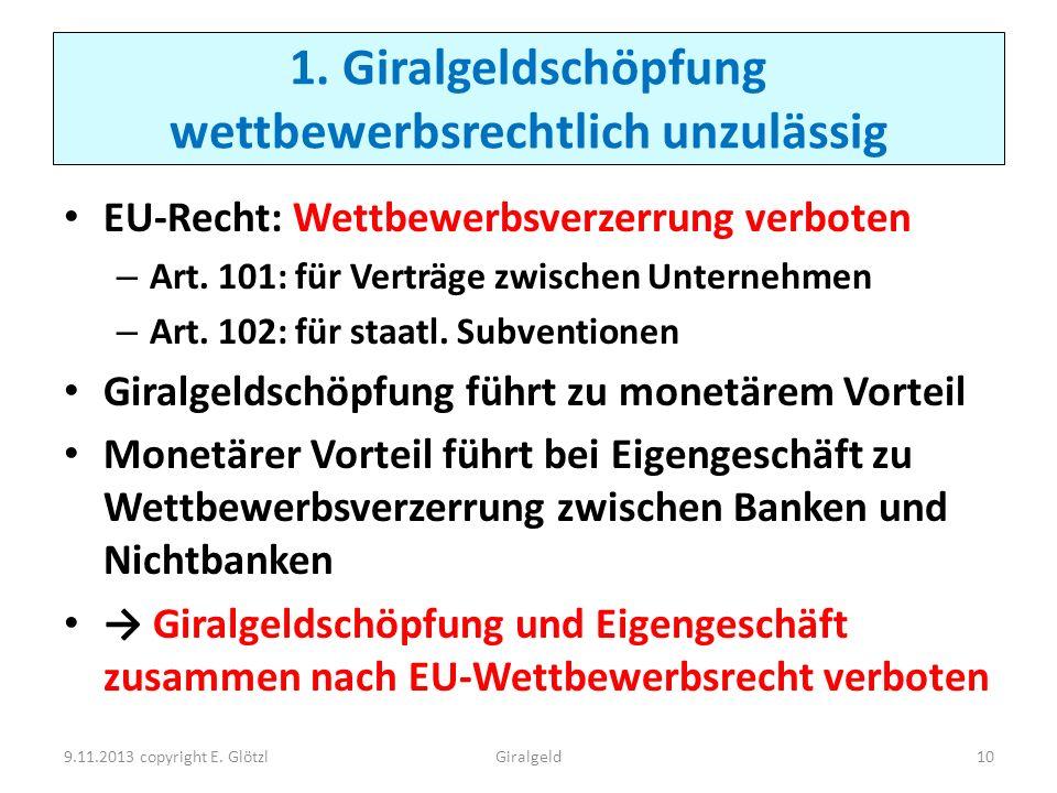 1. Giralgeldschöpfung wettbewerbsrechtlich unzulässig