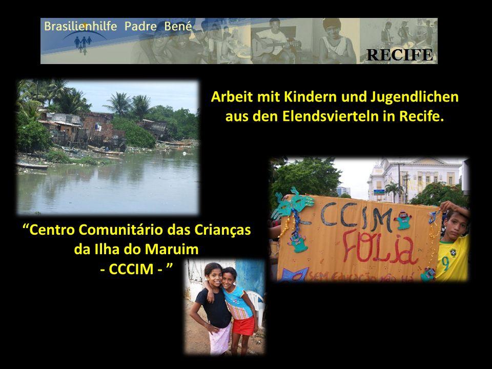 Arbeit mit Kindern und Jugendlichen aus den Elendsvierteln in Recife.