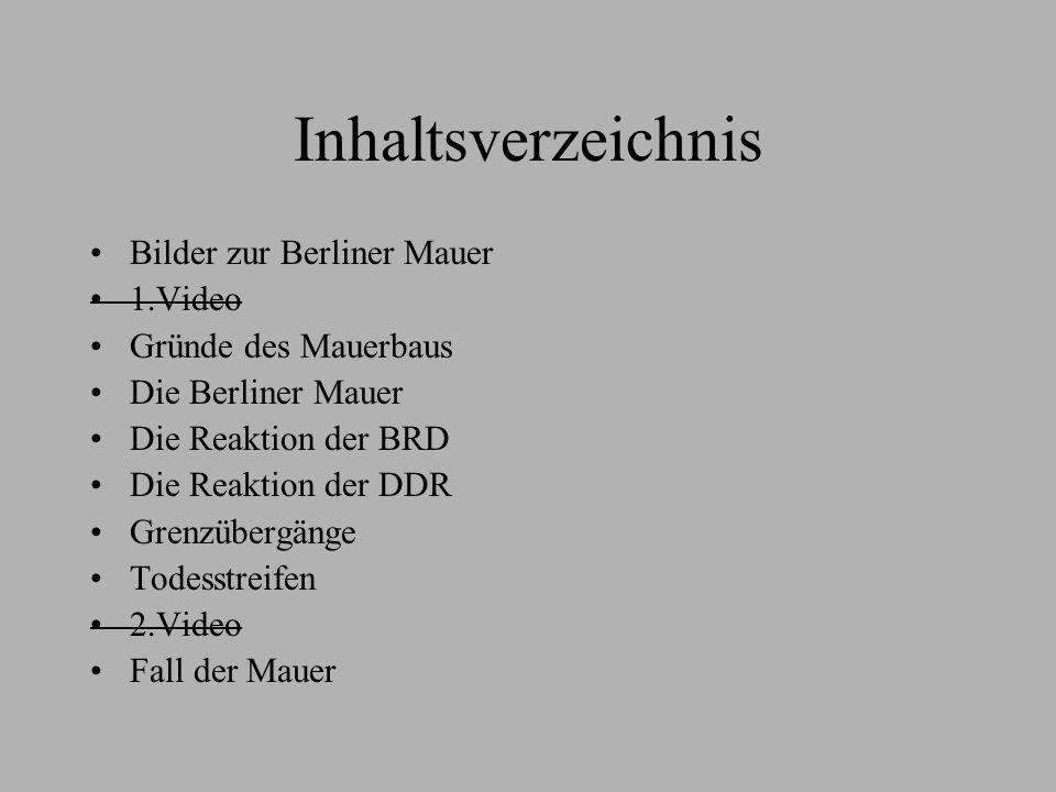 Inhaltsverzeichnis Bilder zur Berliner Mauer 1.Video