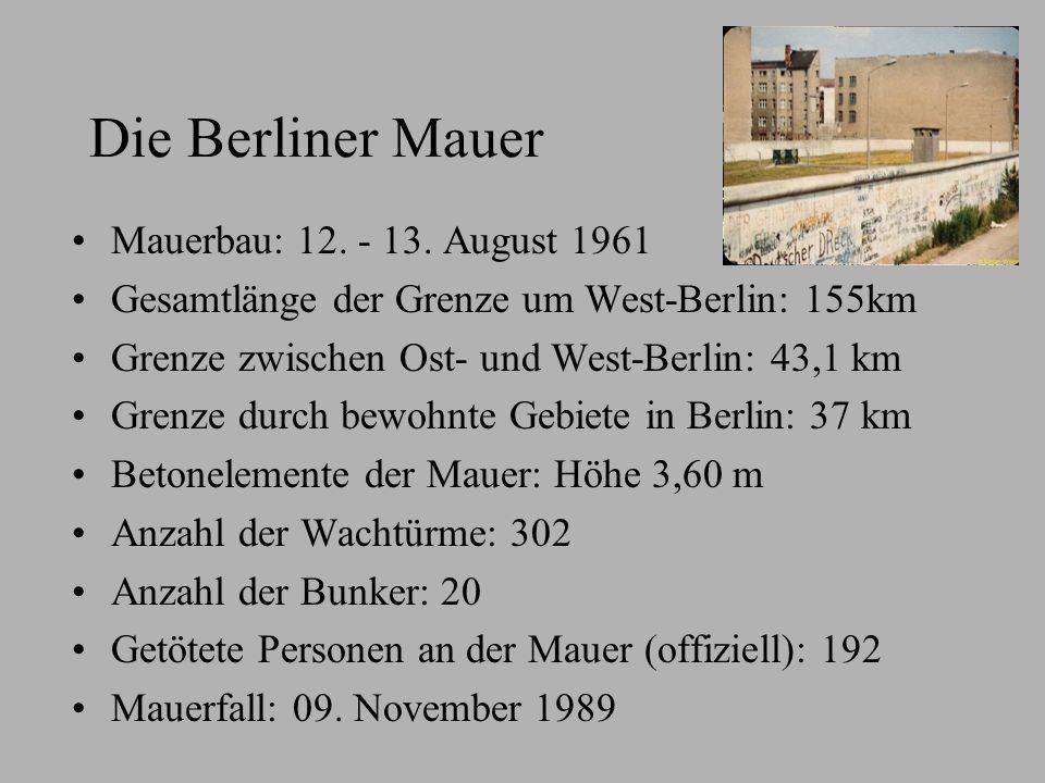 Die Berliner Mauer Mauerbau: 12. - 13. August 1961
