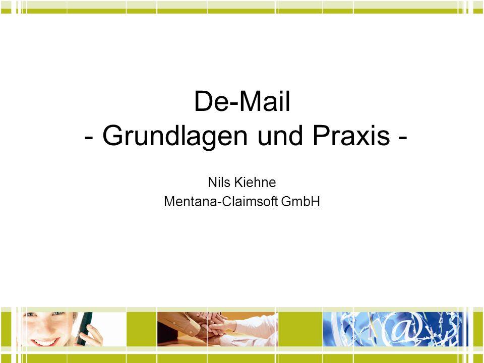 De-Mail - Grundlagen und Praxis -