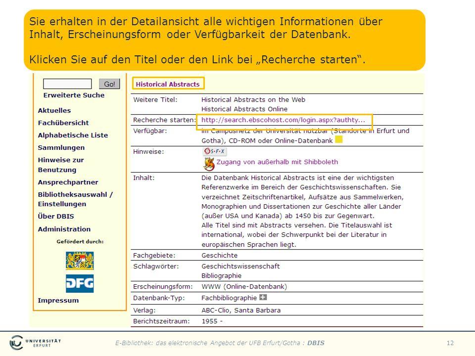 Sie erhalten in der Detailansicht alle wichtigen Informationen über Inhalt, Erscheinungsform oder Verfügbarkeit der Datenbank.