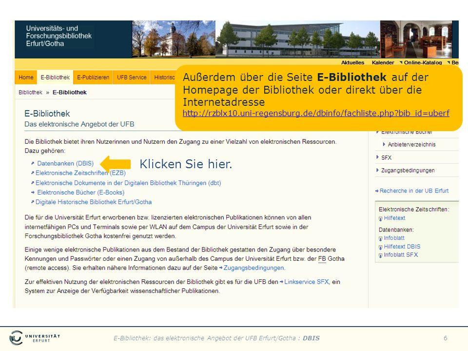Klicken Sie hier. Außerdem über die Seite E-Bibliothek auf der Homepage der Bibliothek oder direkt über die Internetadresse.