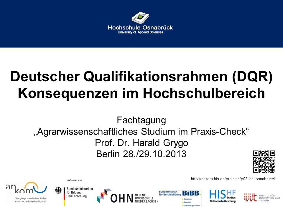 Deutscher Qualifikationsrahmen (DQR) Konsequenzen im Hochschulbereich