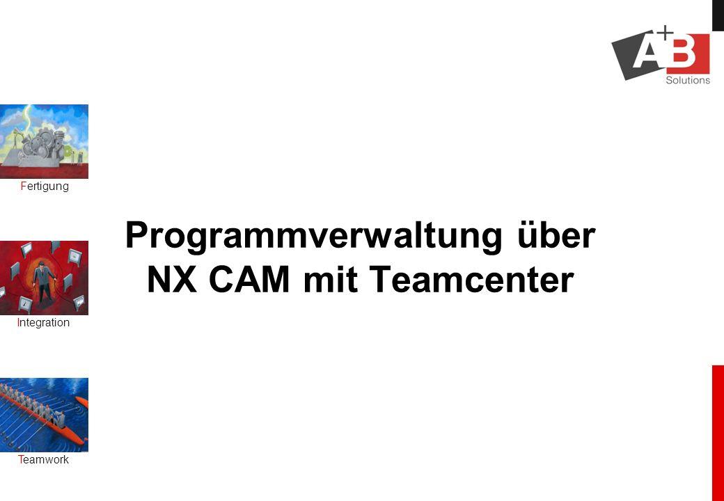 Programmverwaltung über NX CAM mit Teamcenter