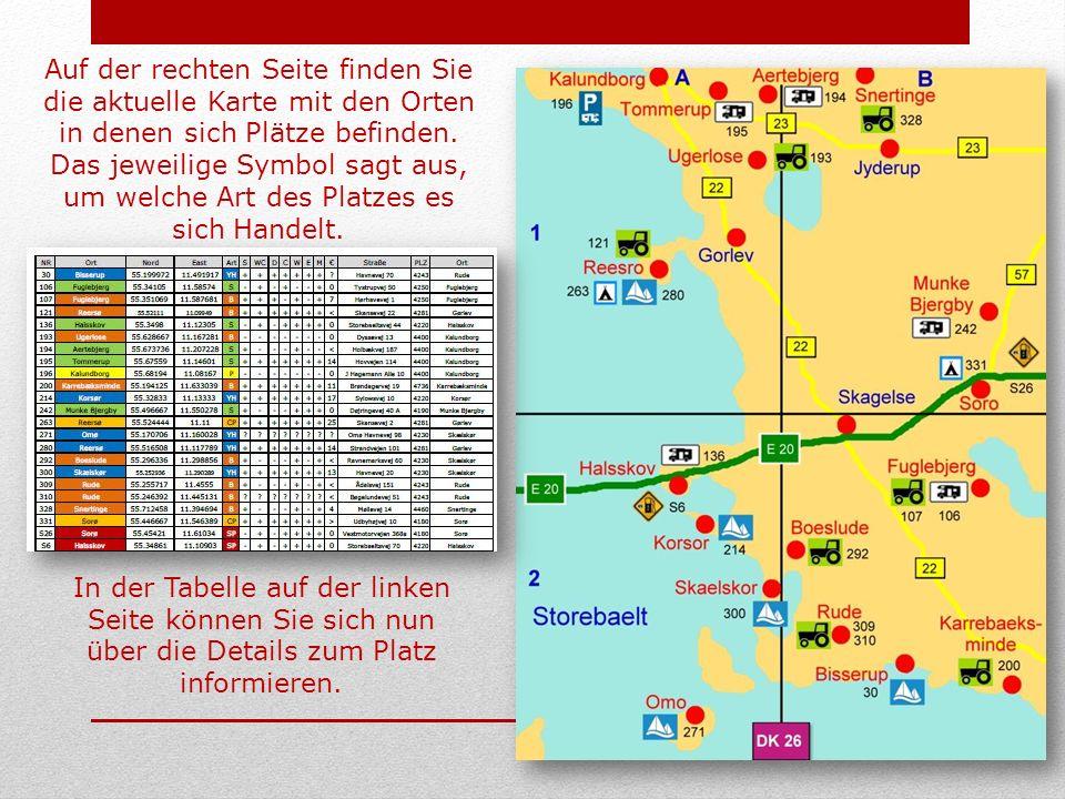 Auf der rechten Seite finden Sie die aktuelle Karte mit den Orten