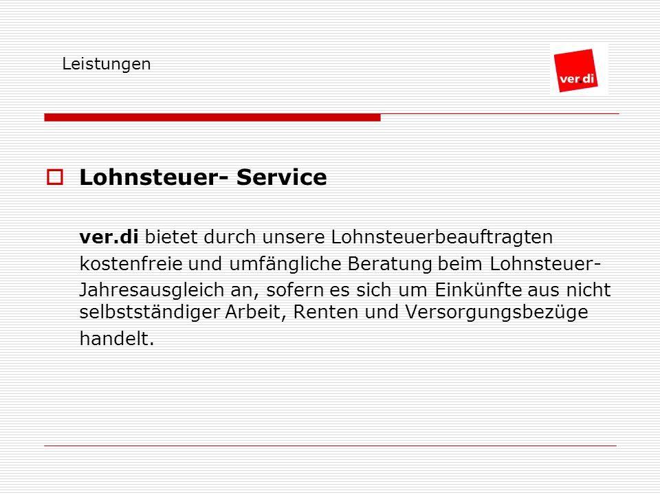 Lohnsteuer- Service ver.di bietet durch unsere Lohnsteuerbeauftragten
