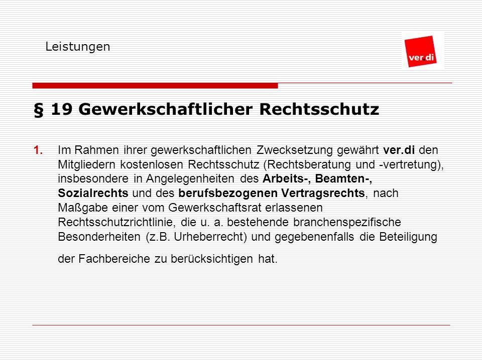 § 19 Gewerkschaftlicher Rechtsschutz