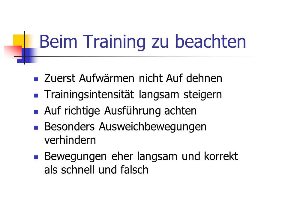 Beim Training zu beachten