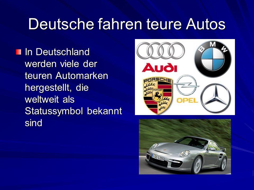 Deutsche fahren teure Autos