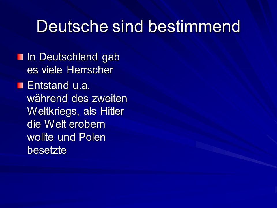 Deutsche sind bestimmend