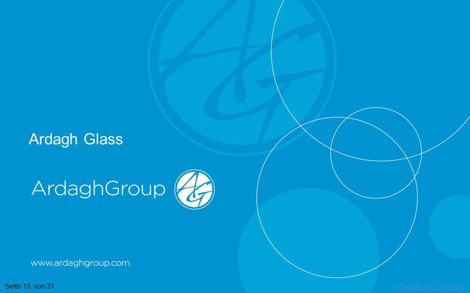Ardagh Glass Seite 15 von 31 <<Zurück zur Übersicht