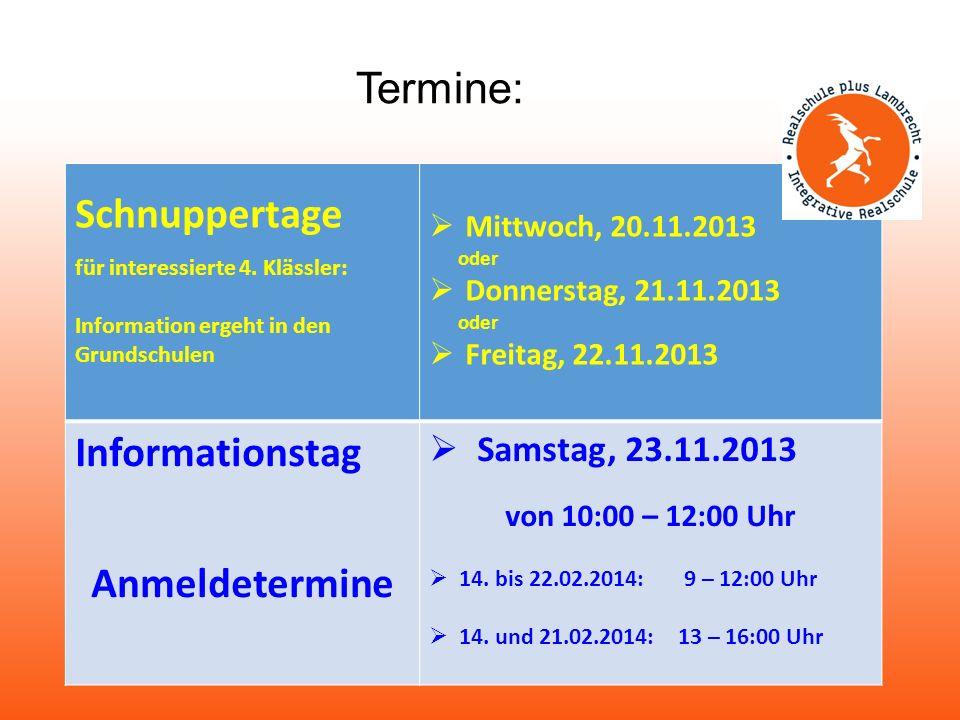 Termine: Schnuppertage Informationstag Anmeldetermine