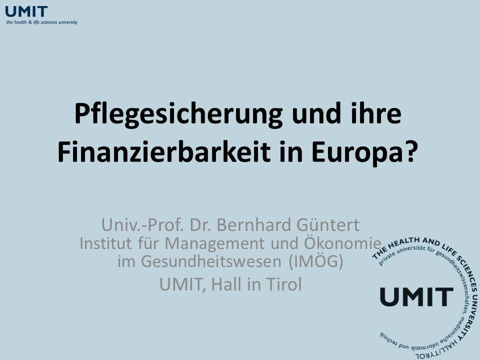 Pflegesicherung und ihre Finanzierbarkeit in Europa