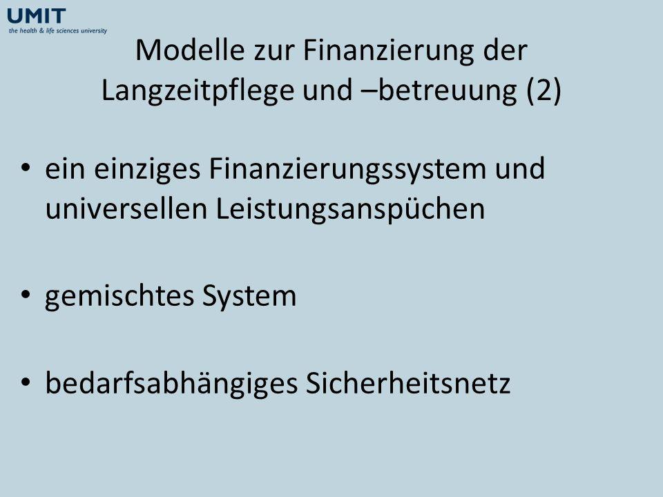 Modelle zur Finanzierung der Langzeitpflege und –betreuung (2)