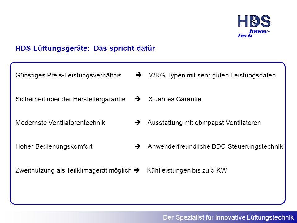 HDS Lüftungsgeräte: Das spricht dafür
