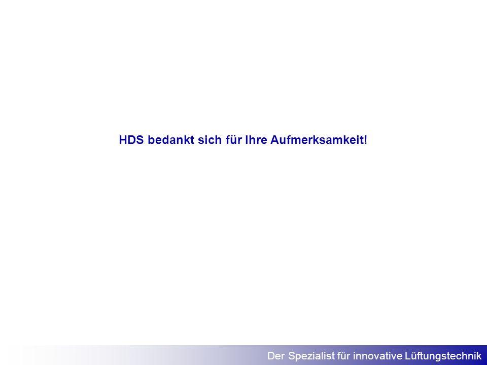 HDS bedankt sich für Ihre Aufmerksamkeit!