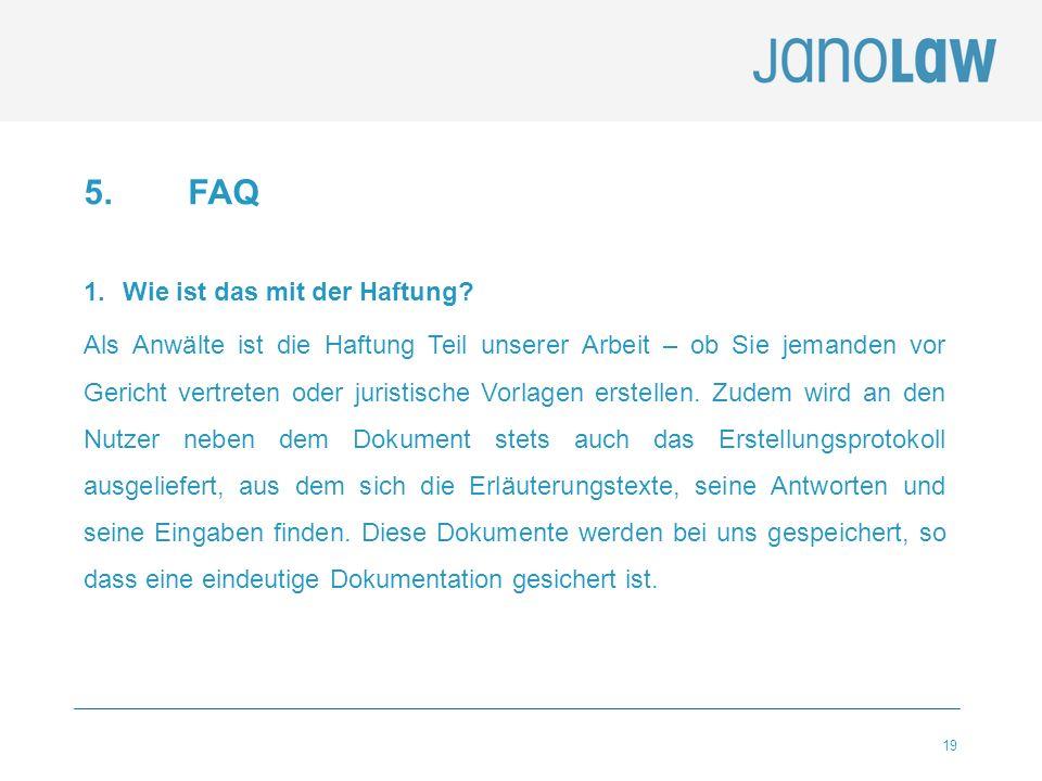 5. FAQ Wie ist das mit der Haftung