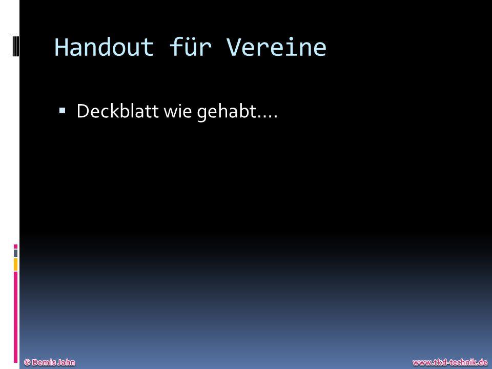 Handout für Vereine Deckblatt wie gehabt…. © Demis Jahn