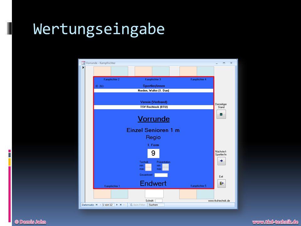 Wertungseingabe © Demis Jahn www.tkd-technik.de