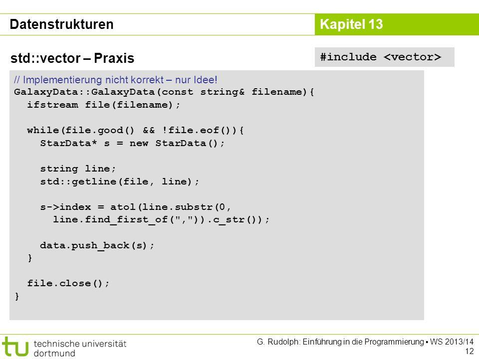Datenstrukturen std::vector – Praxis #include <vector>