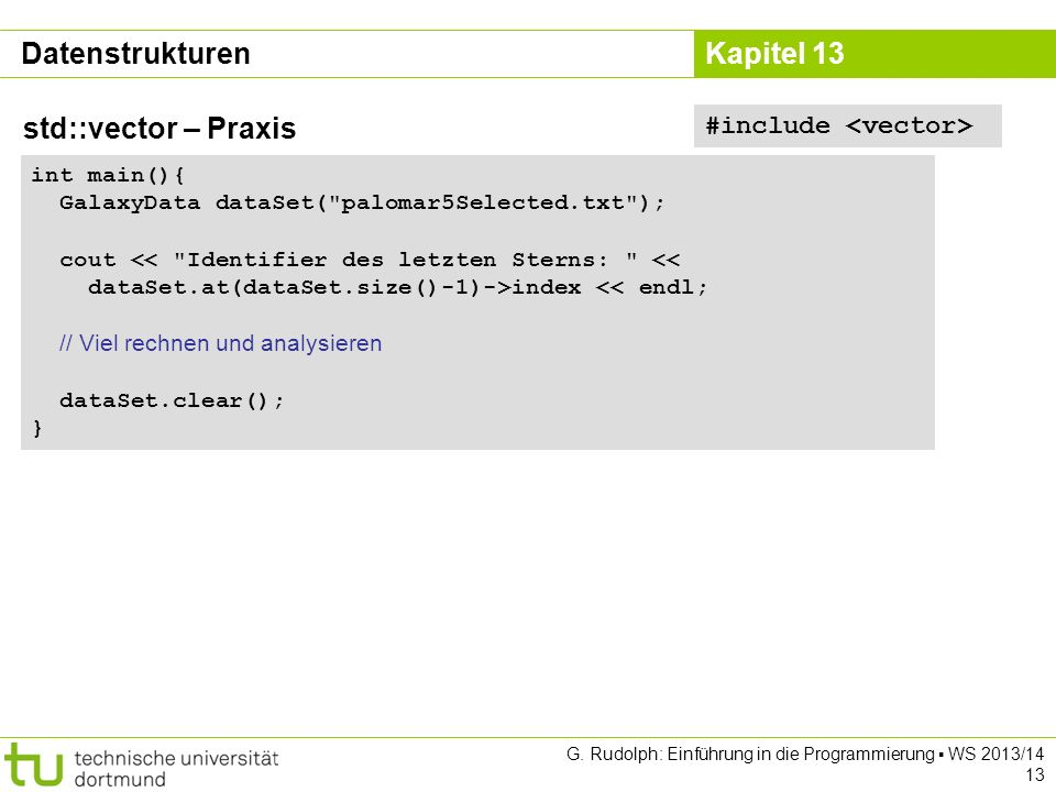 Datenstrukturen std::vector – Praxis #include <vector>
