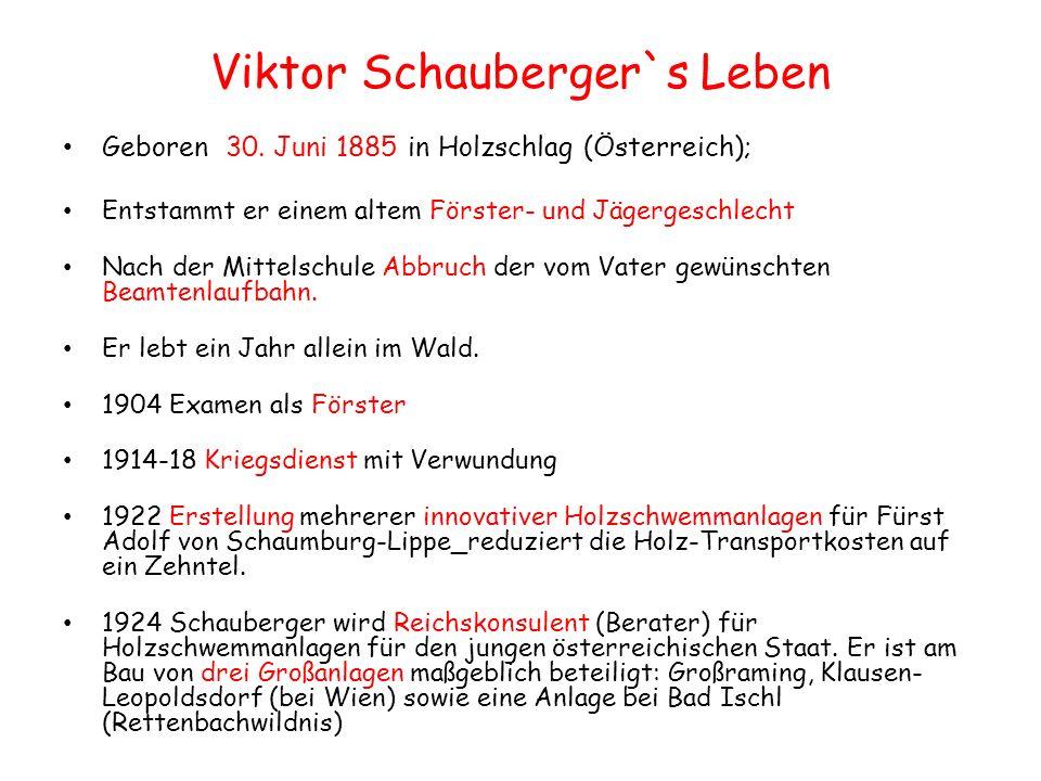 Viktor Schauberger`s Leben