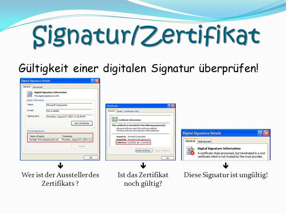 Signatur/Zertifikat Gültigkeit einer digitalen Signatur überprüfen! 